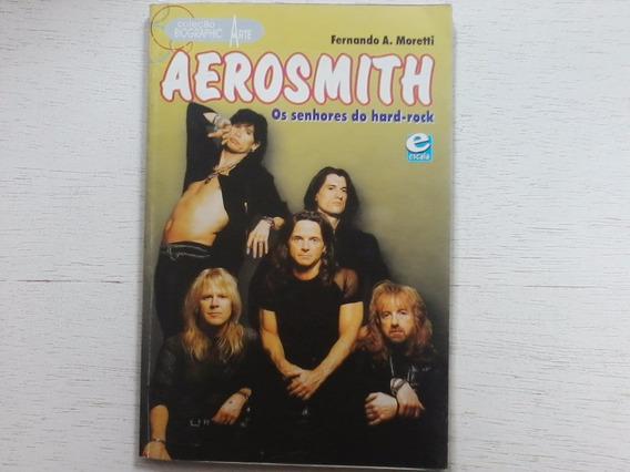 Aerosmith Os Senhores Do Hard Rock Livro