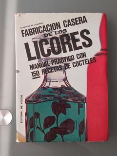 Libro / Fabricación Casera De Los Licores