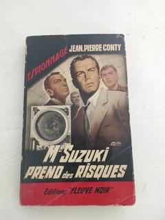 Mr Suzuki Prend Des Risques- Jean Pierre Conty