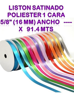 Liston Satinado Poliester 1 Cara 5/8 (16 Mm) Ancho X 91.4 Mt