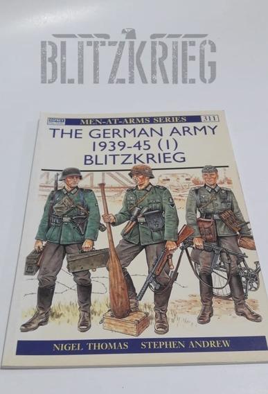 Livro The German Army 1939-45 Blitzkrieg Segunda Guerra Ww2