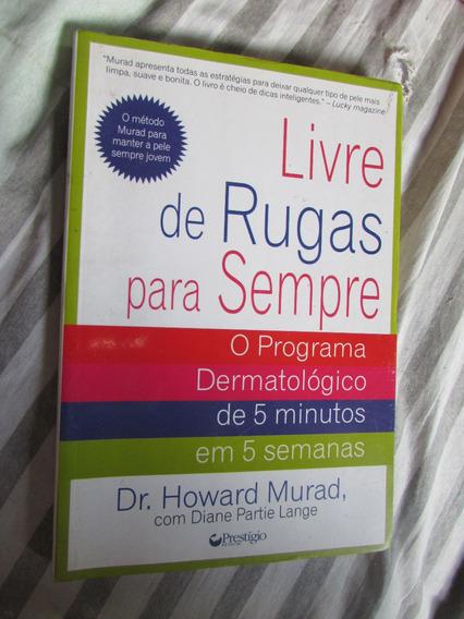 Livre De Rugas Para Sempre - Dr. Howard Murad