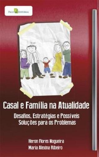 Casal E Família Na Atualidade