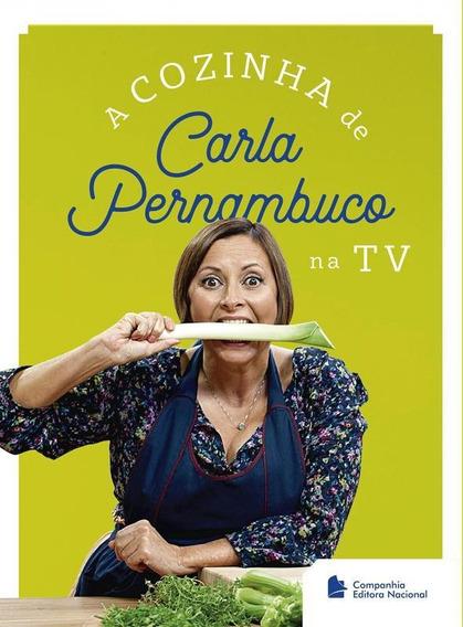 Cozinha De Carla Pernambuco Na Tv, A