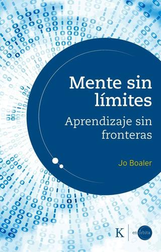 Mente Sin Limites . Aprendizaje Sin Fronteras