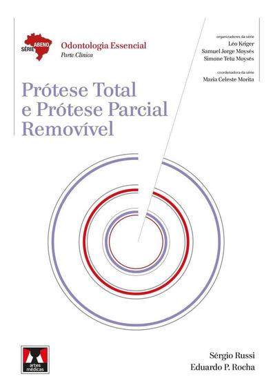 Prótese Total E Prótese Parcial Removível - Série Abeno: