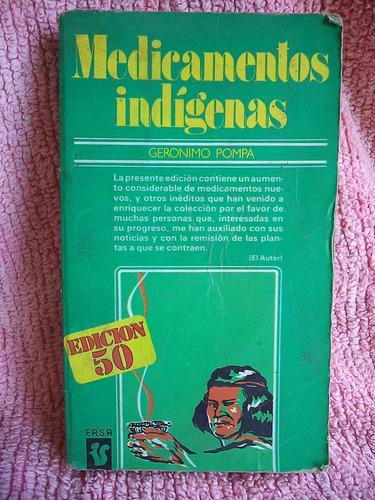 Imagen 1 de 2 de Medicamentos Indígenas Gerónimo Pompa