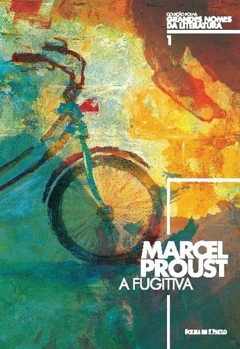 Livro Fugitiva, A (coleção Folha Gra Proust, Marcel