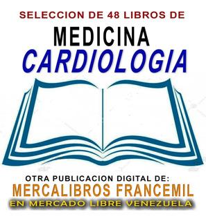 Seleccion De 48 Libros Digitales De Medicina En Cardiologia