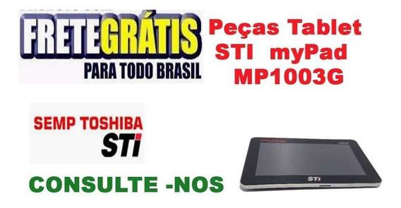 Peças Tablet Sti Mypad Mp1003g