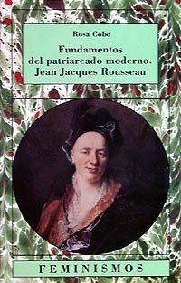 Imagen 1 de 3 de Patriarcado Moderno - Rousseau, Rosa Cobo, Cátedra
