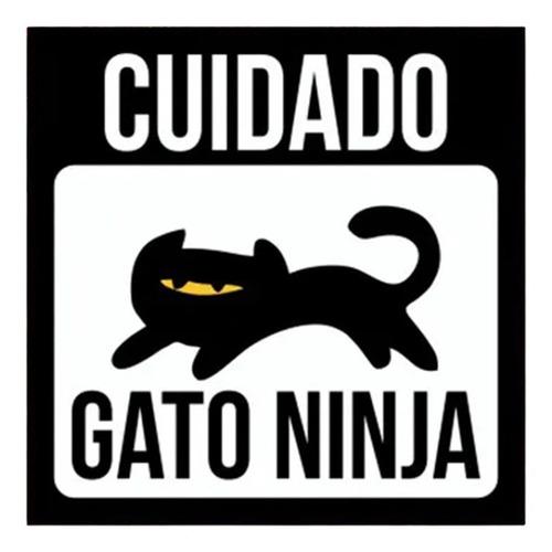 Placa Decorativa Divertida Pet Cuidado Gato Ninja