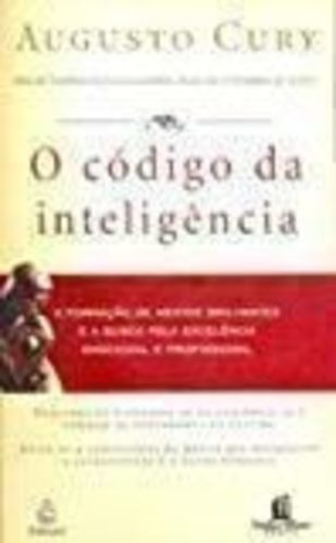 O Codigo Da Inteligencia - Aformacao De Mentes Brilhantes