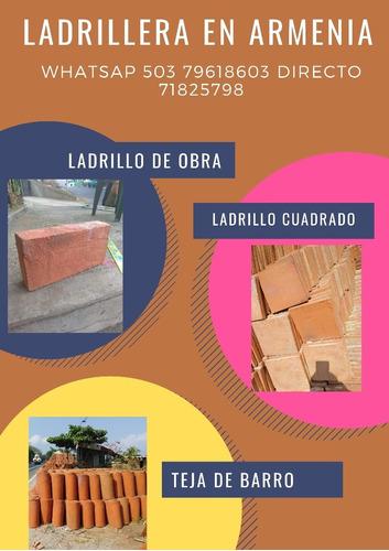 Imagen 1 de 5 de Ladrillera En Armenia El Salvador 503  79618603 Y 79904816
