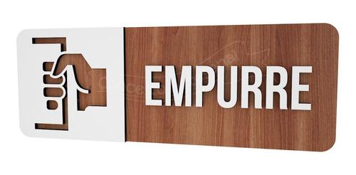 Imagem 1 de 3 de Placa Informativa Empurre Consultório Empresa Academia Bar