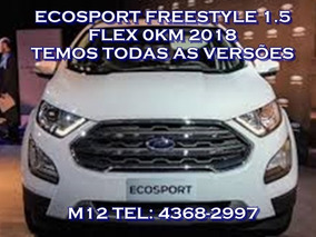 Ford Ecosport Freestyle 1.5 Aut 2018 0km