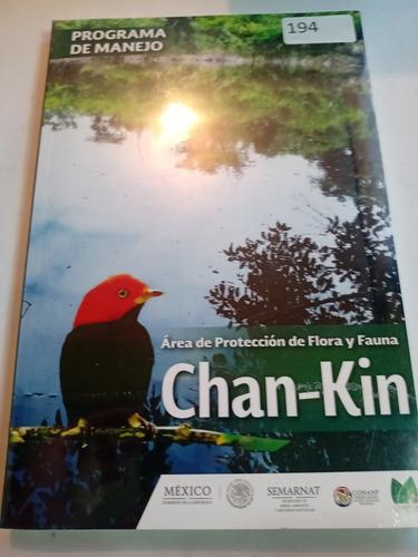 Imagen 1 de 3 de Libro Área Protección Flora Y Fauna Chan Kin Chiapas Nuevo