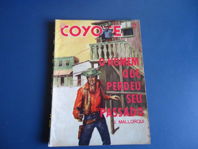 O Coyote Nº 174 - O Homem Que Perdeu Seu Passado