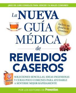Libro La Nueva Guía Médica De Remedios Caseros Salud
