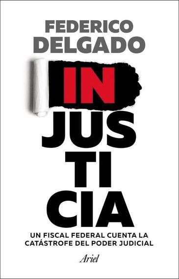 Injusticia - Federico Delgado