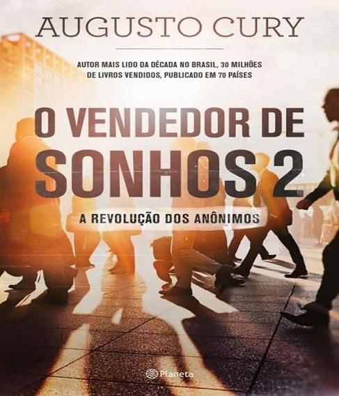 Livro O Vendedor De Sonhos E A Revolucao Dos Anonimos Vol 2
