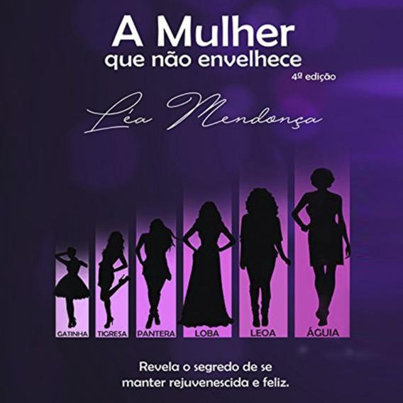 Audiolivro A Mulher Que Não Envelhece Audiobook
