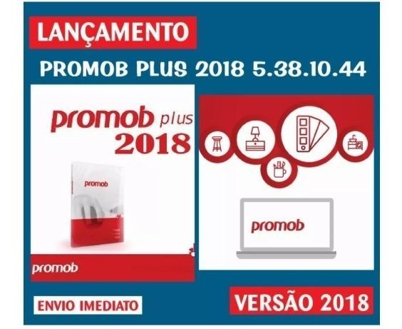 Promob Plus 2018 V5.38 + Plano De Corte Instalado