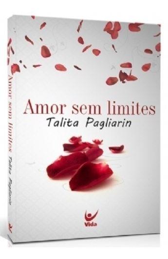 Amor Sem Limites Livro Talita Pagliarin