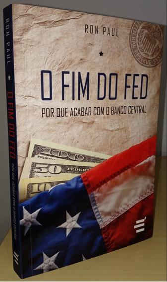 O Fim Do Fed - Ron Paul