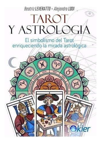 Tarot Y Astrologia - Beatriz Leveratto - Kier