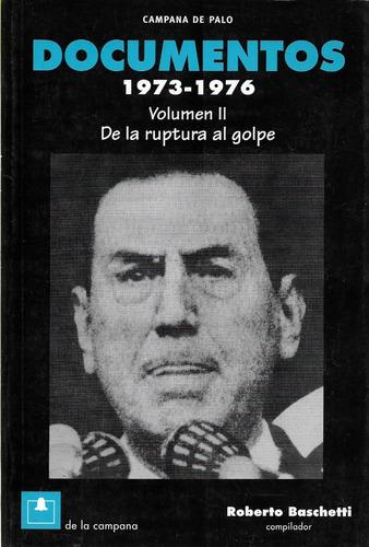 Documentos Resistencia Peronista 73-76 Vol 2 Baschetti (dlc)