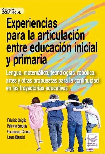 Imagen 1 de 1 de Experiencias Para La Articulación Entre Educación Inicial