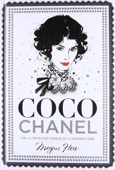 Livro Coco Chanel The Illustrated World Of A Fashion Icon