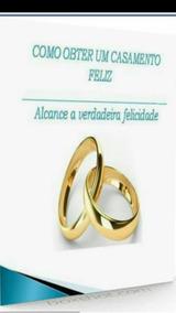 Um Casamento Celestial! Proteção Contra O Divórcio + Bônus