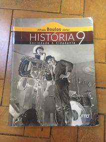 Livro História Sociedade 9 - Boulos - Do Aluno - Edição 2015