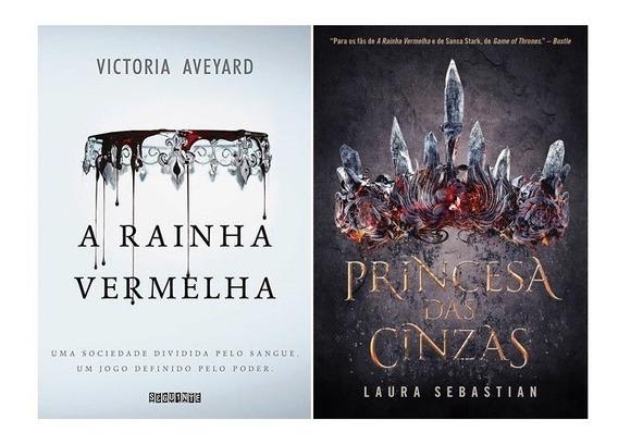 Kit Rainha Vermelha + Princesa Das Cinzas ( 2 Livros )