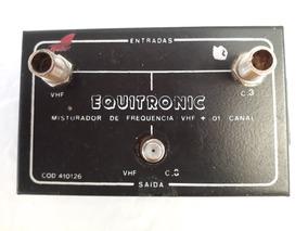 Misturador De Frequencia Equitronic Vhf + 1 Canal Cod 603