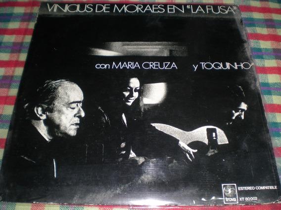 Vinicius De Moraes / En La Fusa - Vinilo Sello Trova 11