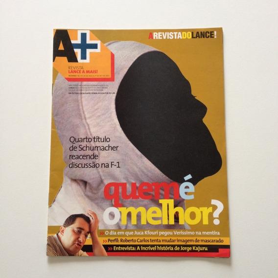 Revista A+ Quem É O Melhor Shumacher Ronaldo Marcelinho C292