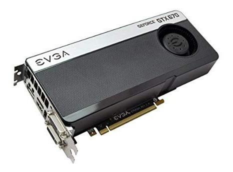 Tarjeta De Video Evga Geforce Gtx 670 2gb Gddr5