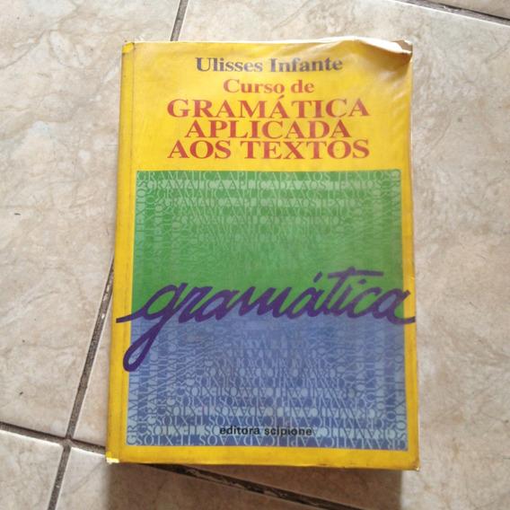 Livro Curso De Gramática Aplicada Aos Textos Ulisses I. C2
