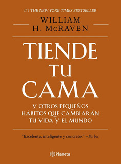 Tiende Tu Cama - William Mcraven - Planeta