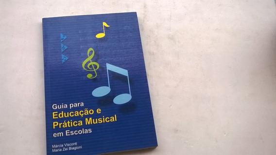 Guia Para Educação E Pratica Musical Em Escolas