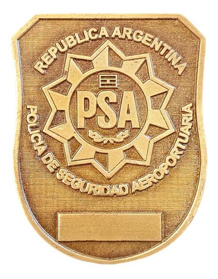 Chapa Placa Policia De Seguridad Aeroportuaria Psa Plateado