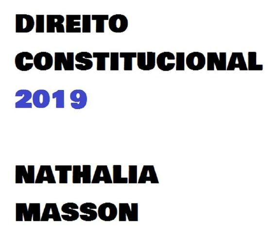 Direito Constitucional 2019- Nathalia Masson