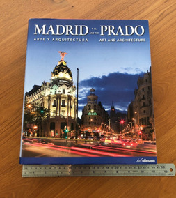 Livro Madrid And The Prado Art And Architecture