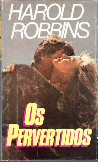 Os Pervertidos- Haroud Robins