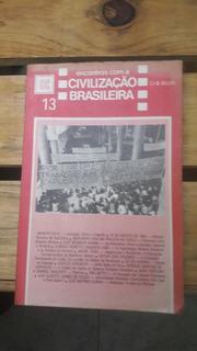 Livro: Encontros Com A Civilização Brasileira.(frete Grátis.