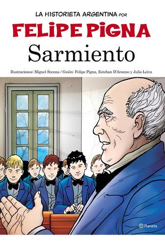 Imagen 1 de 1 de La Historieta Argentina - Sarmiento Felipe Pigna Planeta