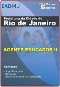 Apostila Concurso Agente Educador Prefeitura Do Rj - 2019